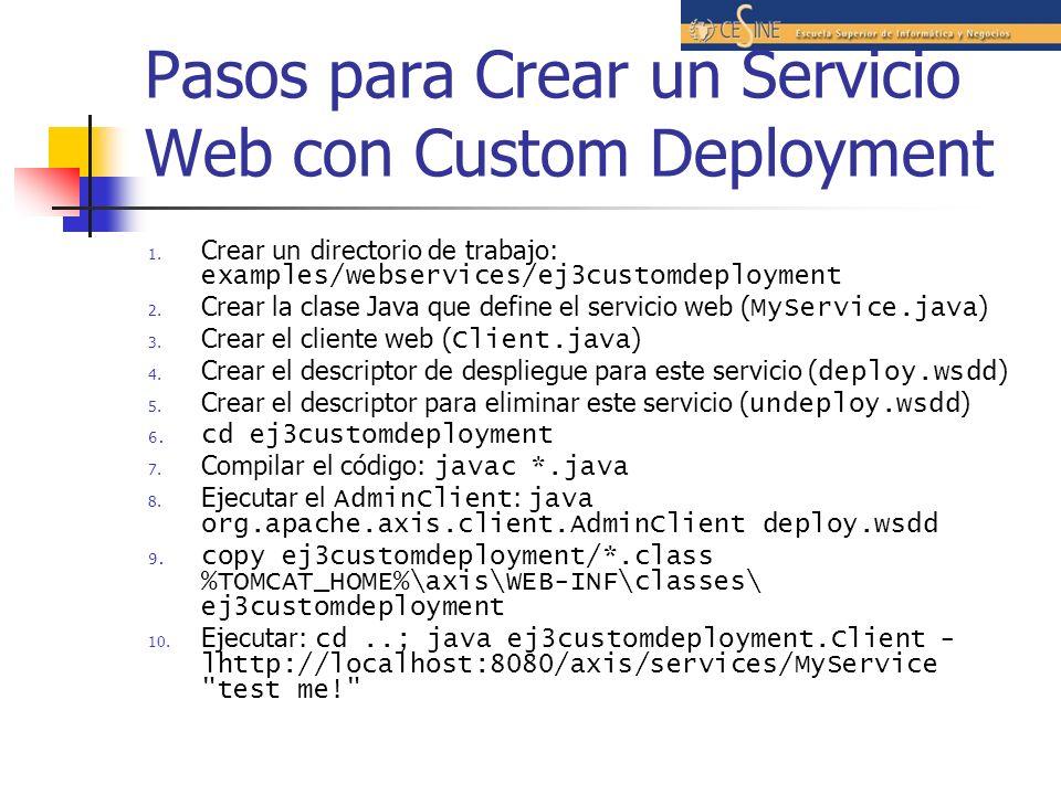 Pasos para Crear un Servicio Web con Custom Deployment