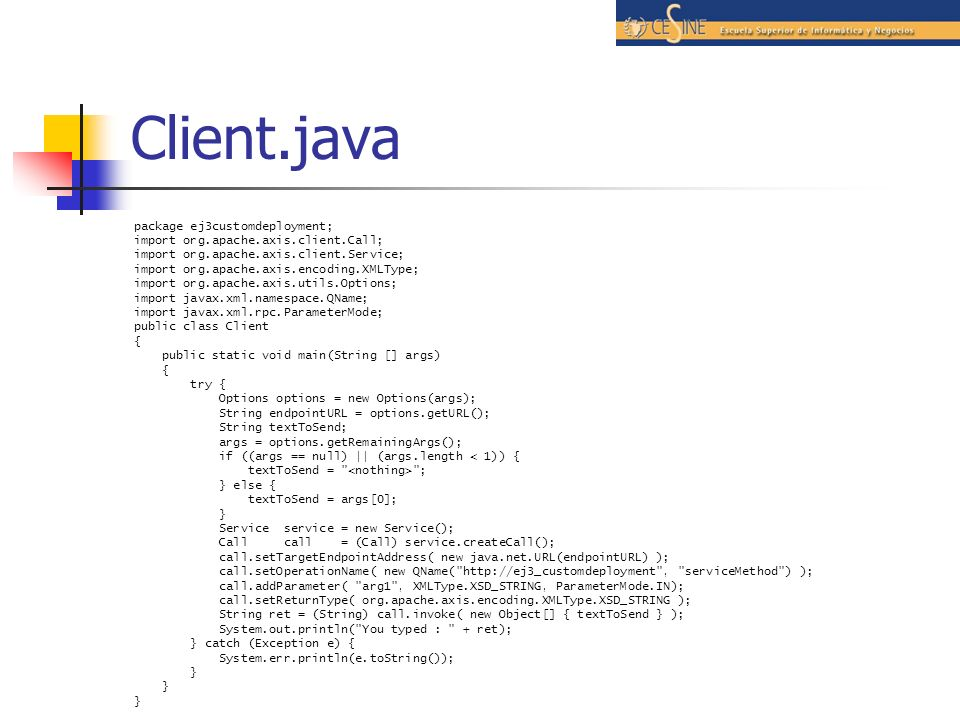 Client.java package ej3customdeployment;