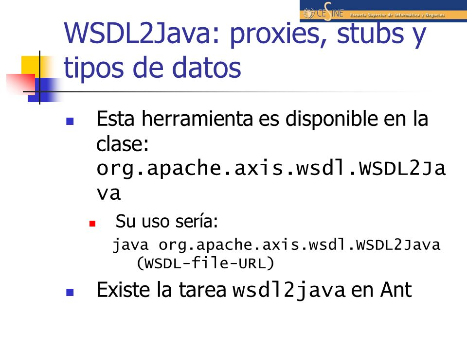 WSDL2Java: proxies, stubs y tipos de datos
