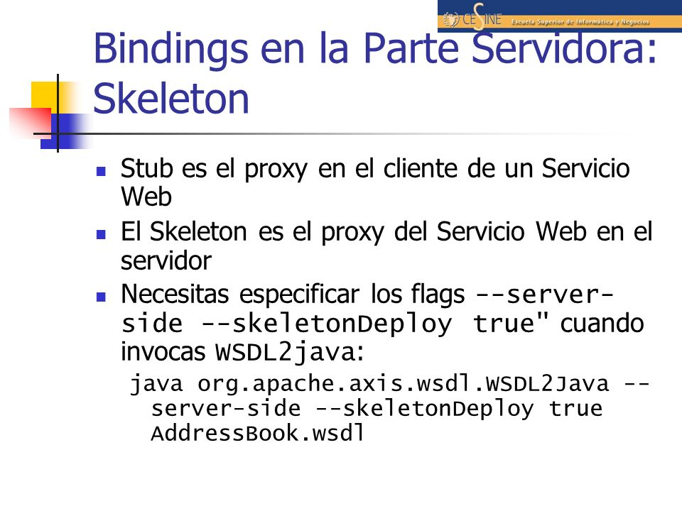 Bindings en la Parte Servidora: Skeleton