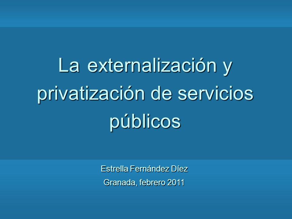 La externalización y privatización de servicios públicos