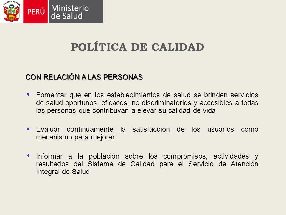 POLÍTICA DE CALIDAD CON RELACIÓN A LAS PERSONAS
