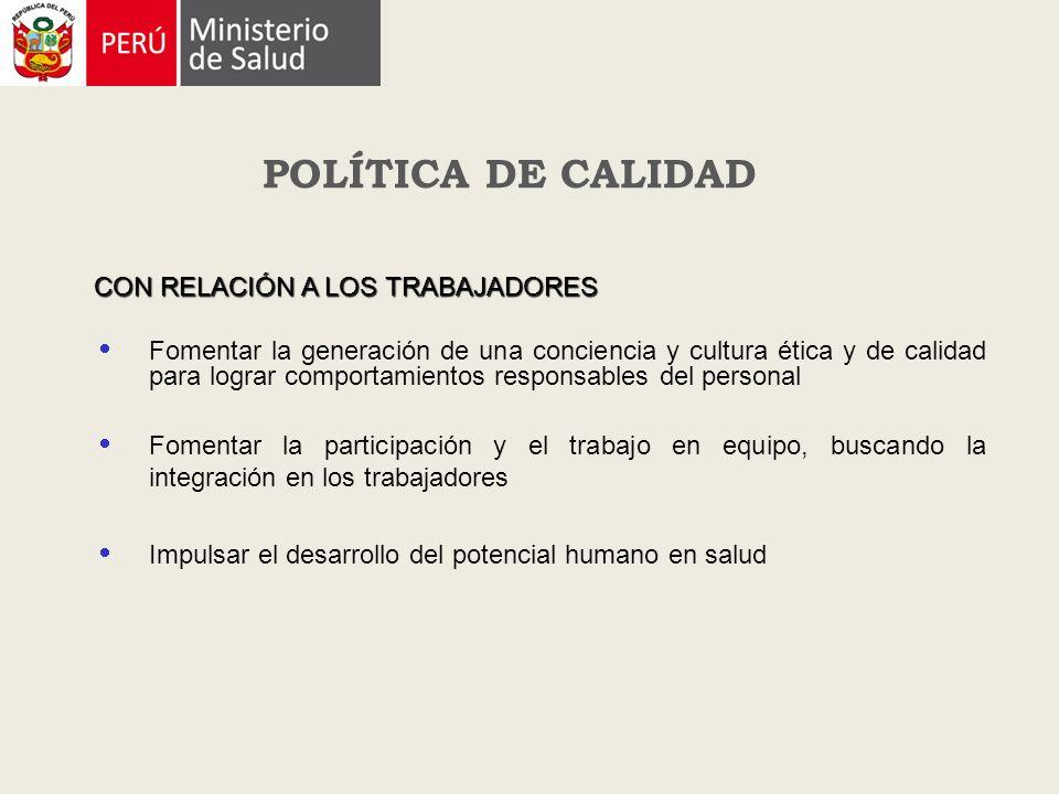 POLÍTICA DE CALIDAD CON RELACIÓN A LOS TRABAJADORES