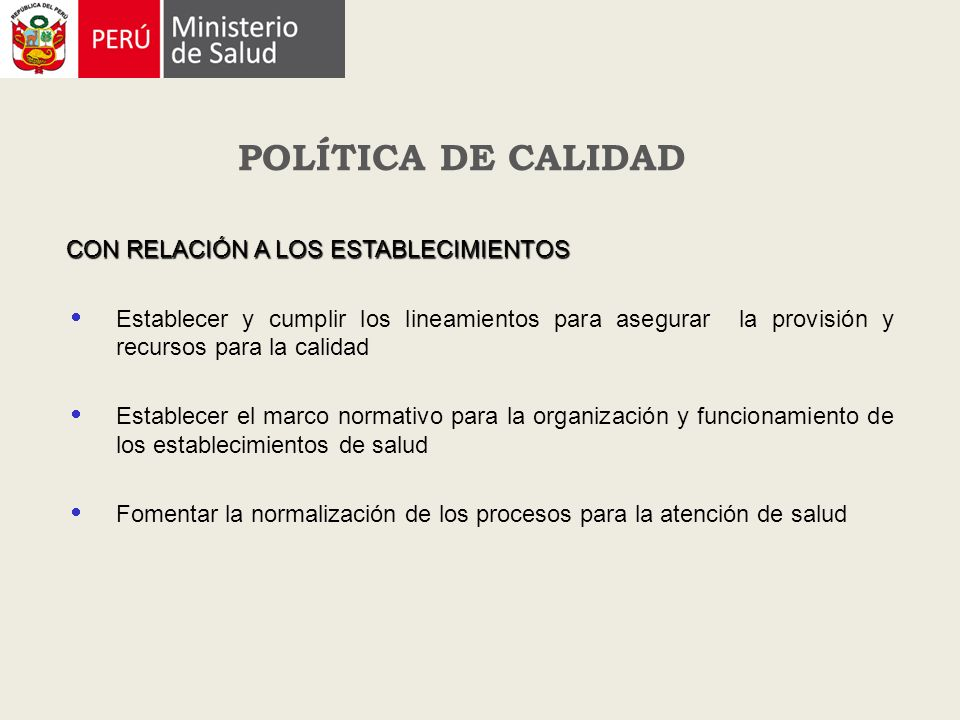 POLÍTICA DE CALIDAD CON RELACIÓN A LOS ESTABLECIMIENTOS