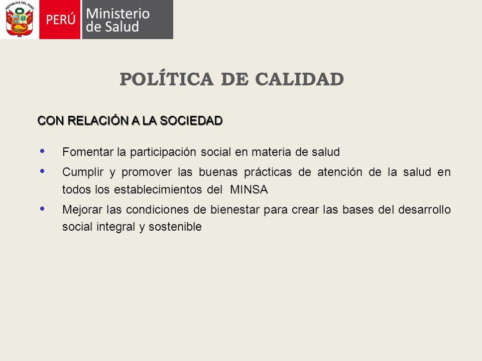 POLÍTICA DE CALIDAD CON RELACIÓN A LA SOCIEDAD