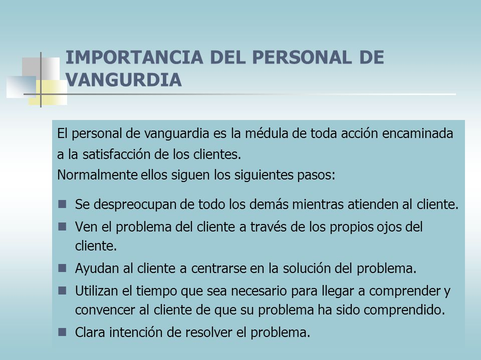 IMPORTANCIA DEL PERSONAL DE VANGURDIA