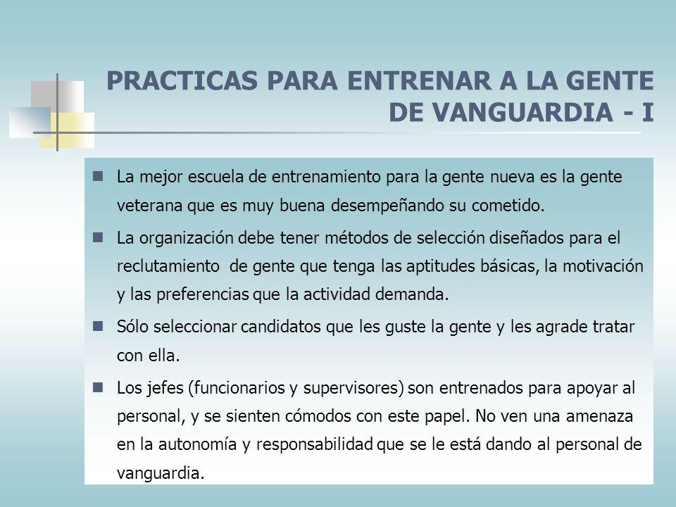 PRACTICAS PARA ENTRENAR A LA GENTE DE VANGUARDIA - I