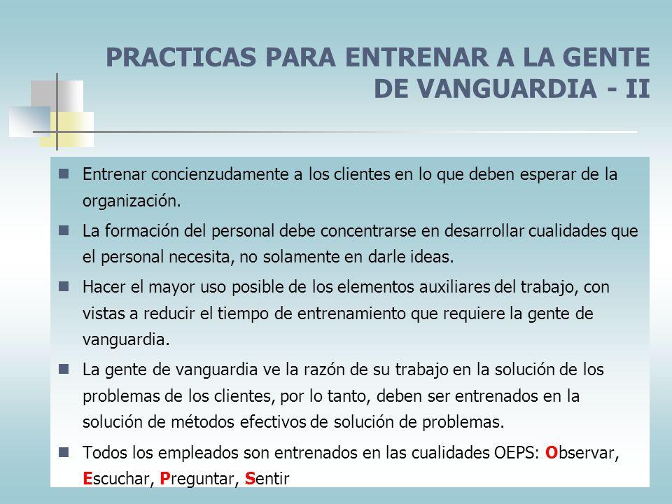 PRACTICAS PARA ENTRENAR A LA GENTE DE VANGUARDIA - II
