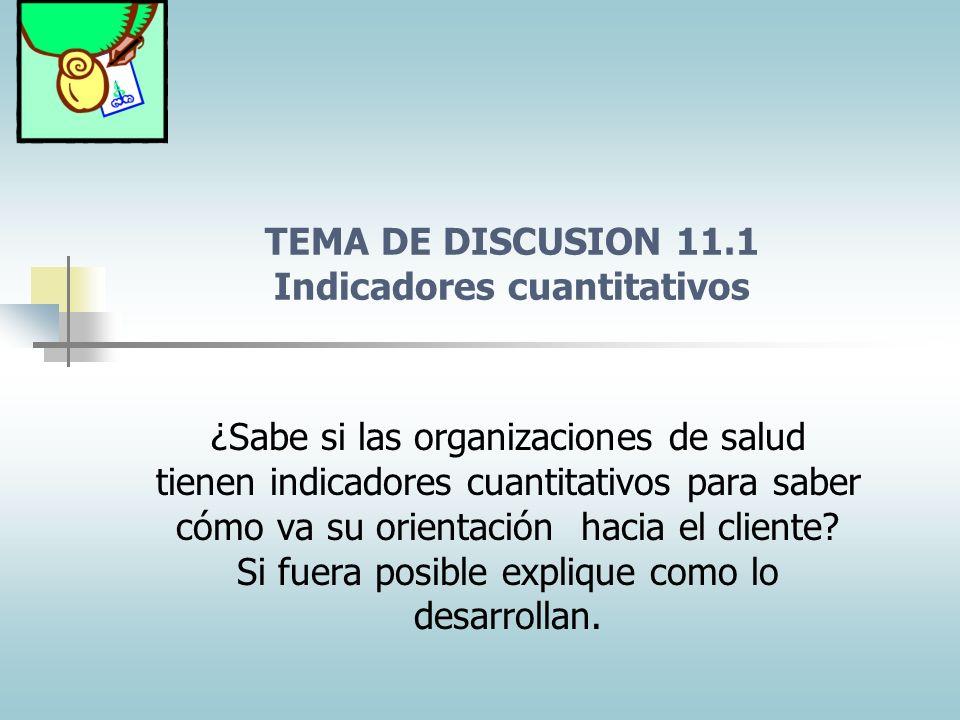 TEMA DE DISCUSION 11.1 Indicadores cuantitativos