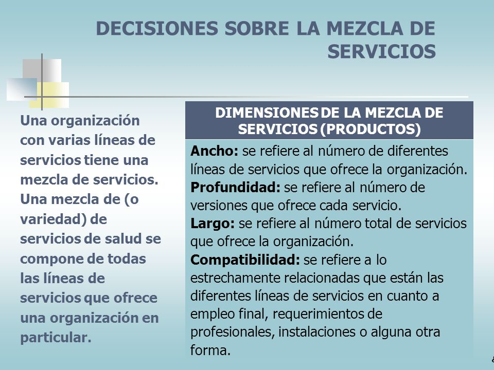 DIMENSIONES DE LA MEZCLA DE SERVICIOS (PRODUCTOS)