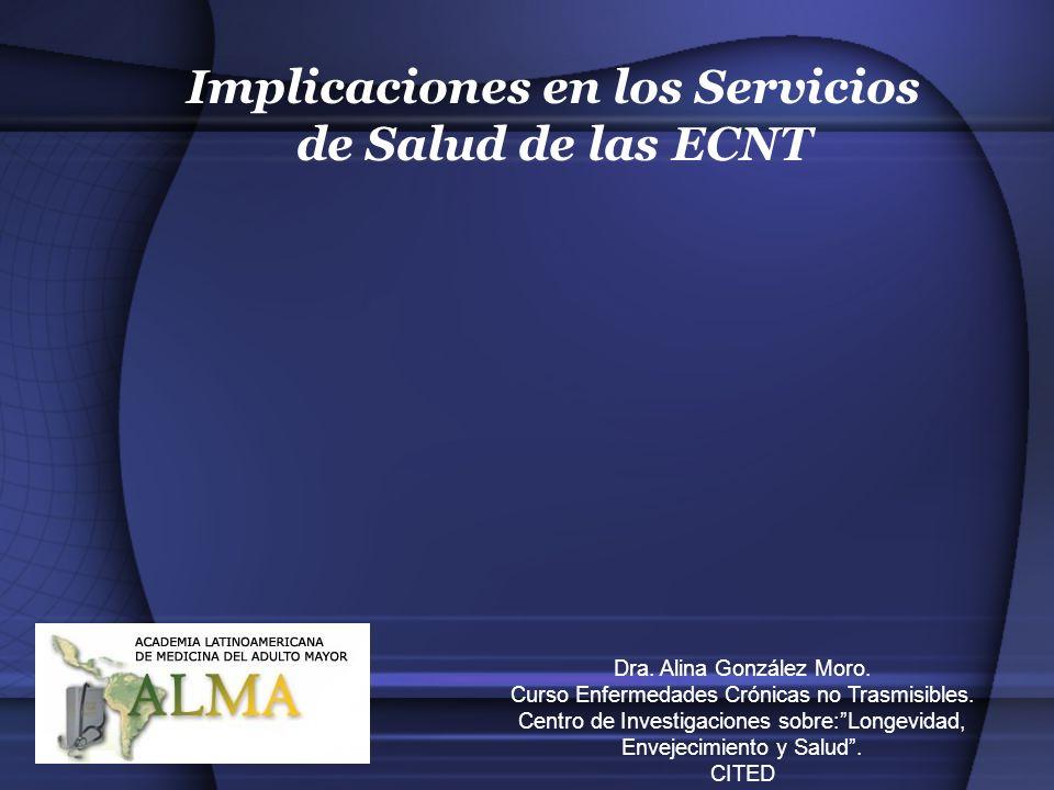 Implicaciones en los Servicios de Salud de las ECNT