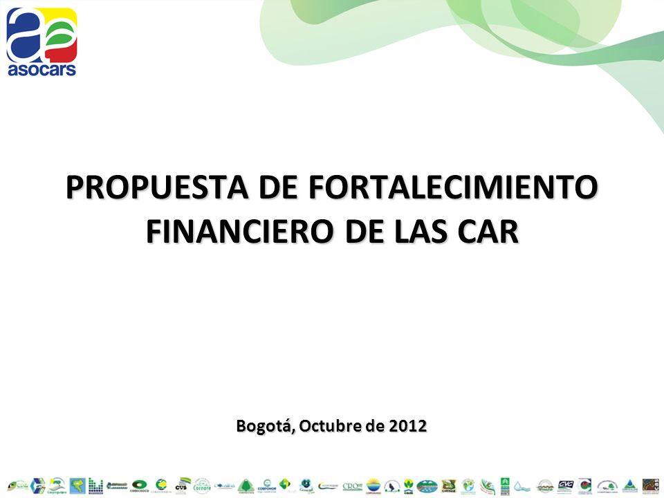 PROPUESTA DE FORTALECIMIENTO FINANCIERO DE LAS CAR