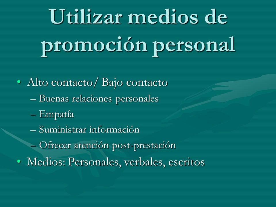 Utilizar medios de promoción personal
