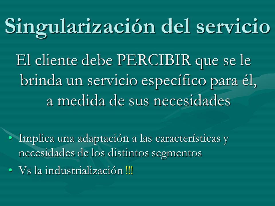 Singularización del servicio