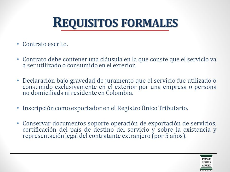 Requisitos formales Contrato escrito.