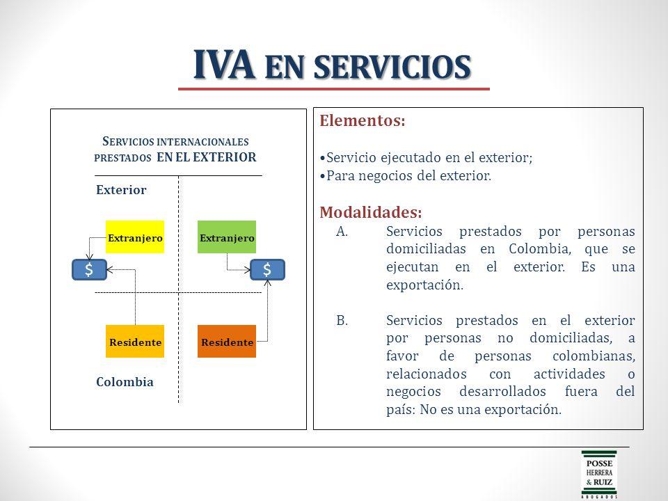 Servicios internacionales prestados EN EL EXTERIOR