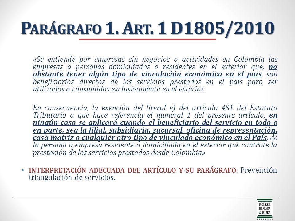 Parágrafo 1. Art. 1 D1805/2010
