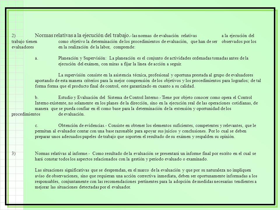 2). Normas relativas a la ejecución del trabajo