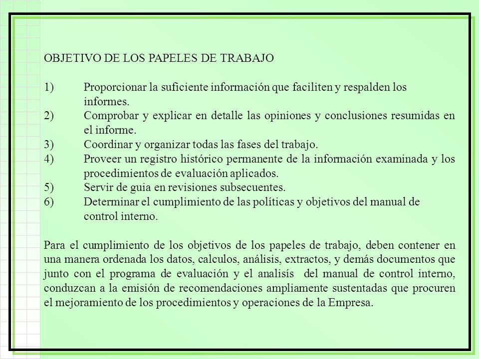 OBJETIVO DE LOS PAPELES DE TRABAJO