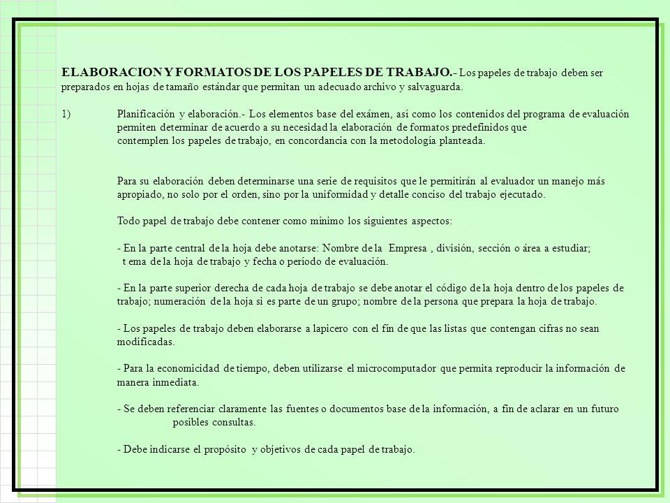 ELABORACION Y FORMATOS DE LOS PAPELES DE TRABAJO