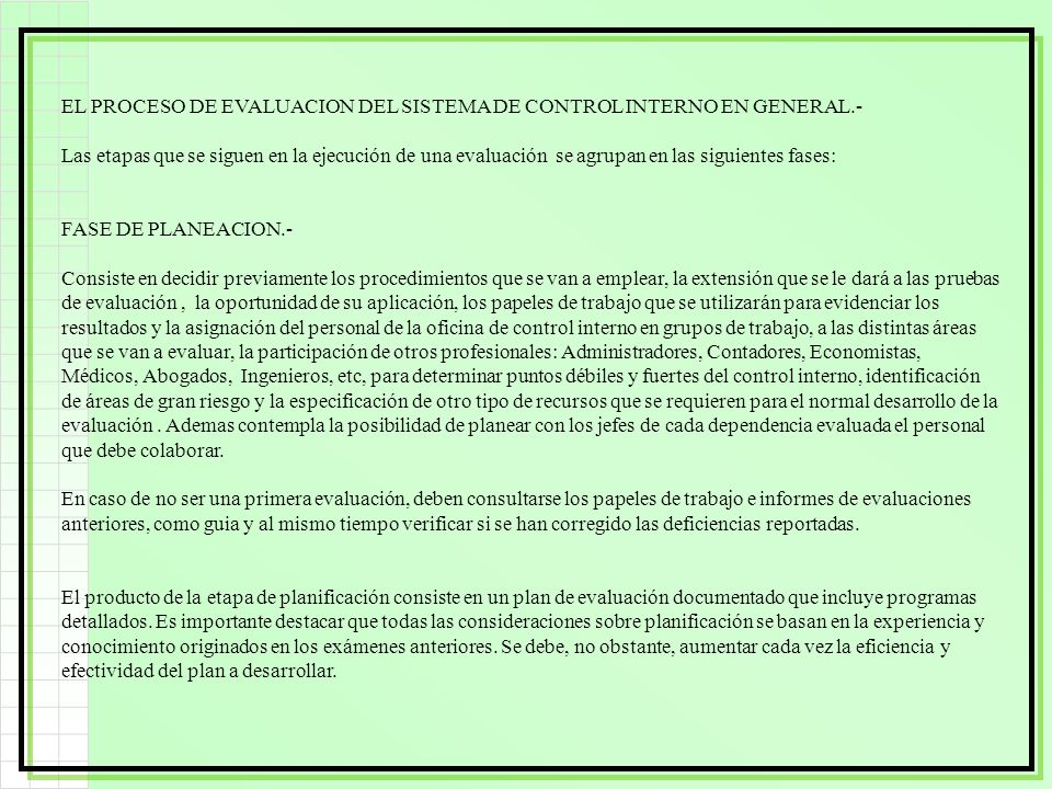 EL PROCESO DE EVALUACION DEL SISTEMA DE CONTROL INTERNO EN GENERAL.-