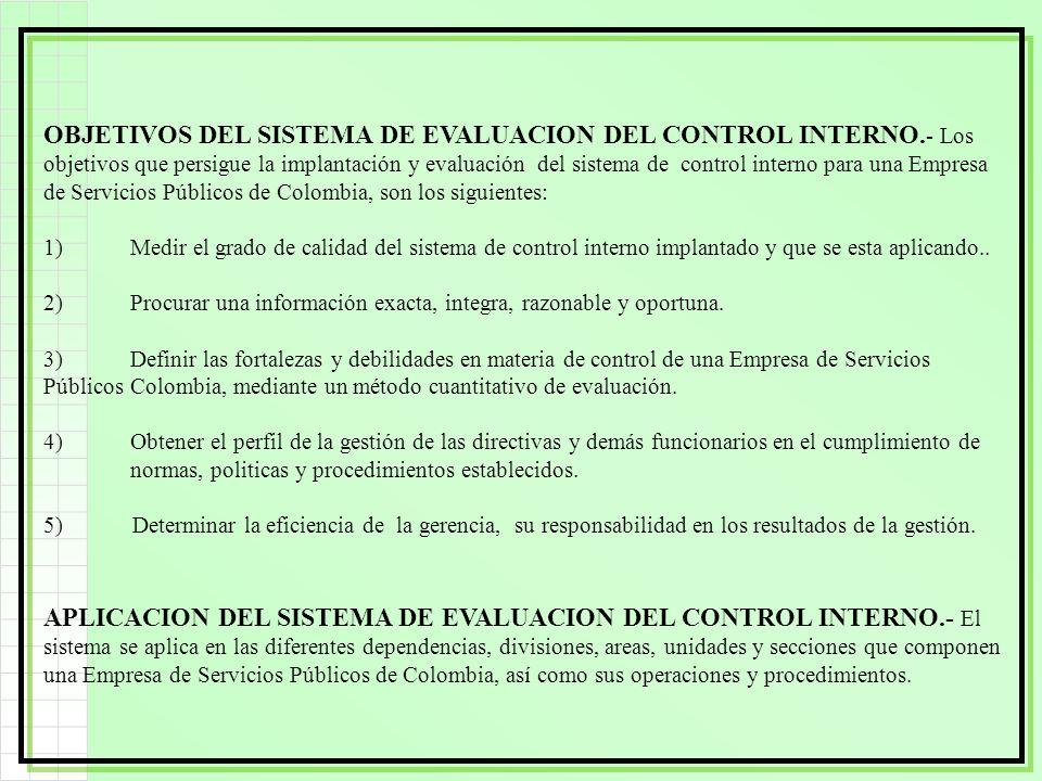OBJETIVOS DEL SISTEMA DE EVALUACION DEL CONTROL INTERNO