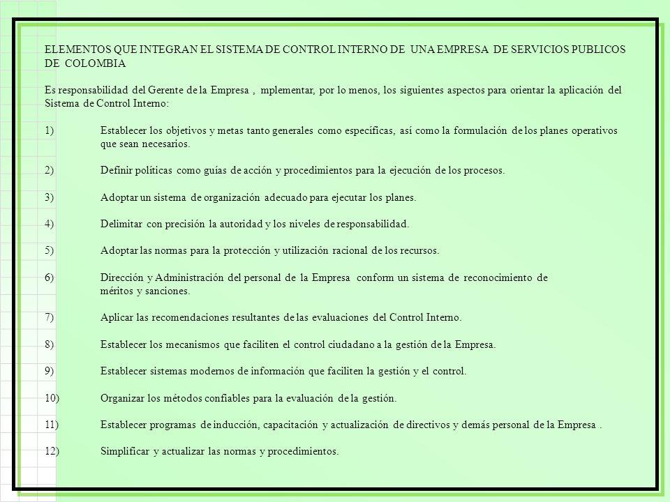 ELEMENTOS QUE INTEGRAN EL SISTEMA DE CONTROL INTERNO DE UNA EMPRESA DE SERVICIOS PUBLICOS DE COLOMBIA