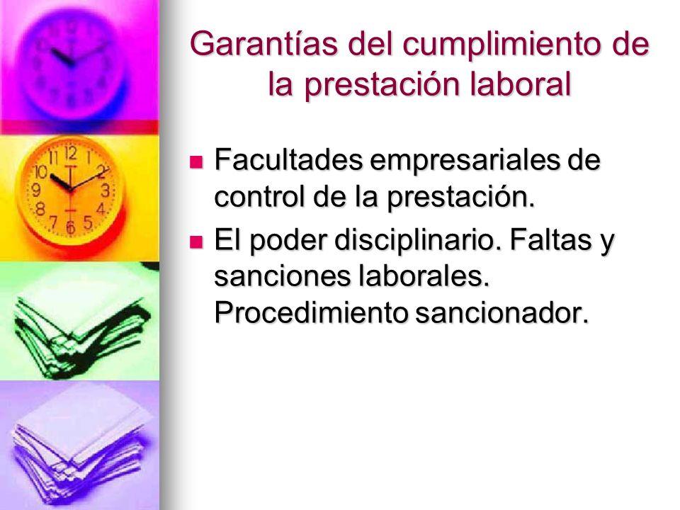 Garantías del cumplimiento de la prestación laboral