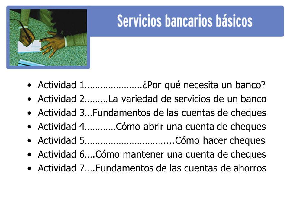 Actividad 1………………….¿Por qué necesita un banco