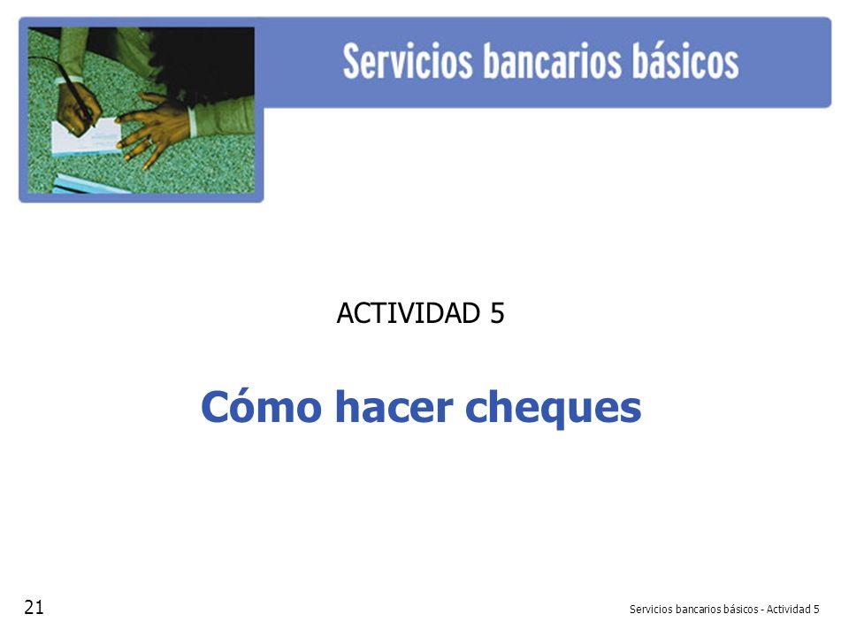Servicios bancarios básicos - Actividad 5