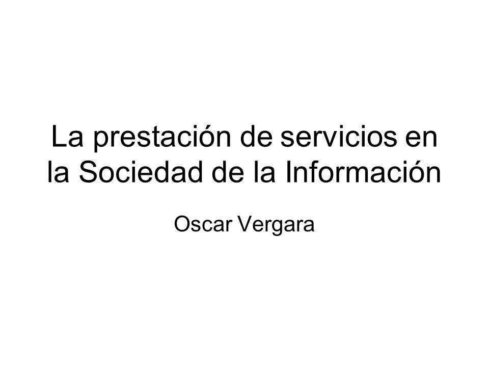 La prestación de servicios en la Sociedad de la Información