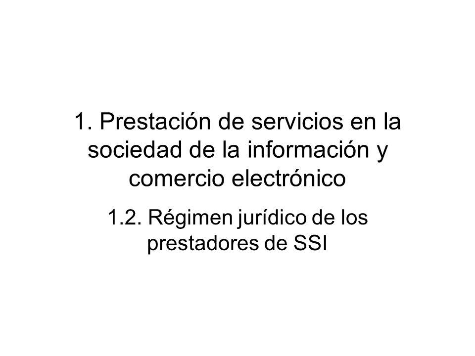 1.2. Régimen jurídico de los prestadores de SSI