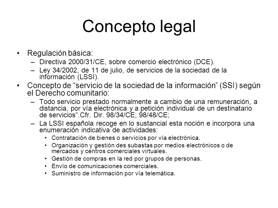 Concepto legal Regulación básica: