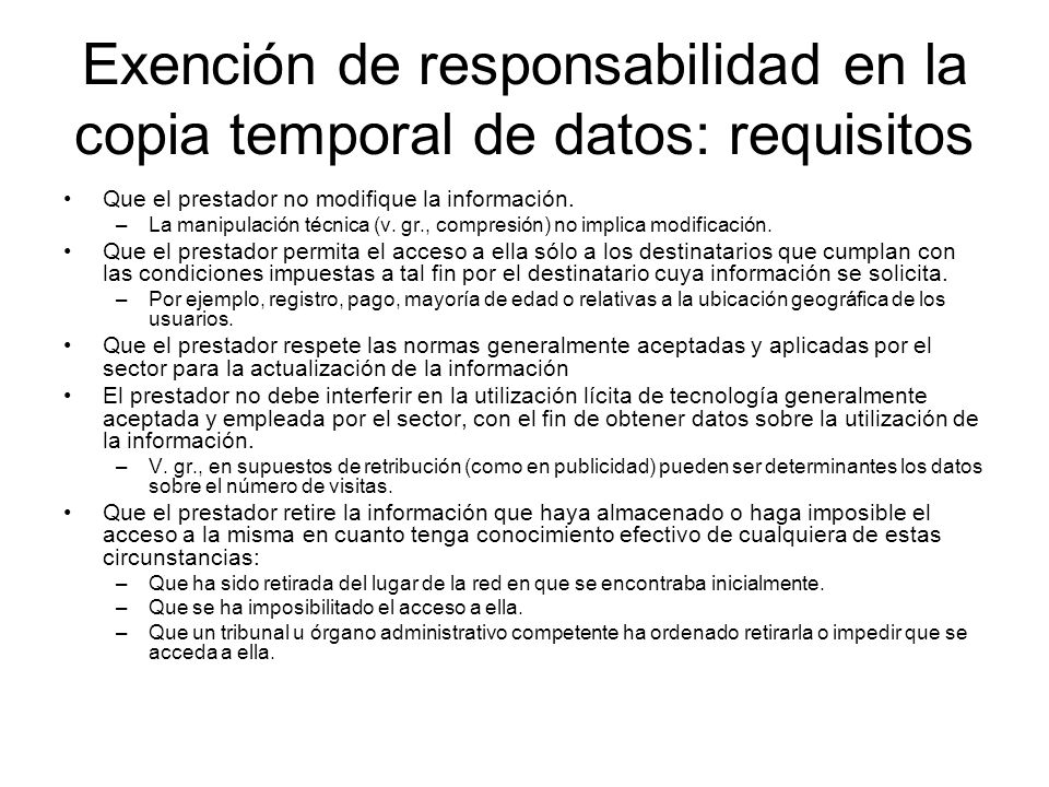 Exención de responsabilidad en la copia temporal de datos: requisitos