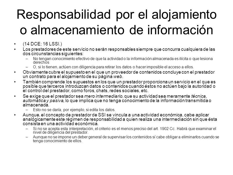 Responsabilidad por el alojamiento o almacenamiento de información