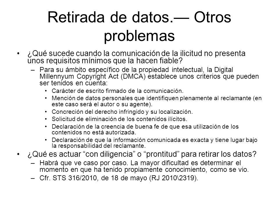 Retirada de datos.— Otros problemas
