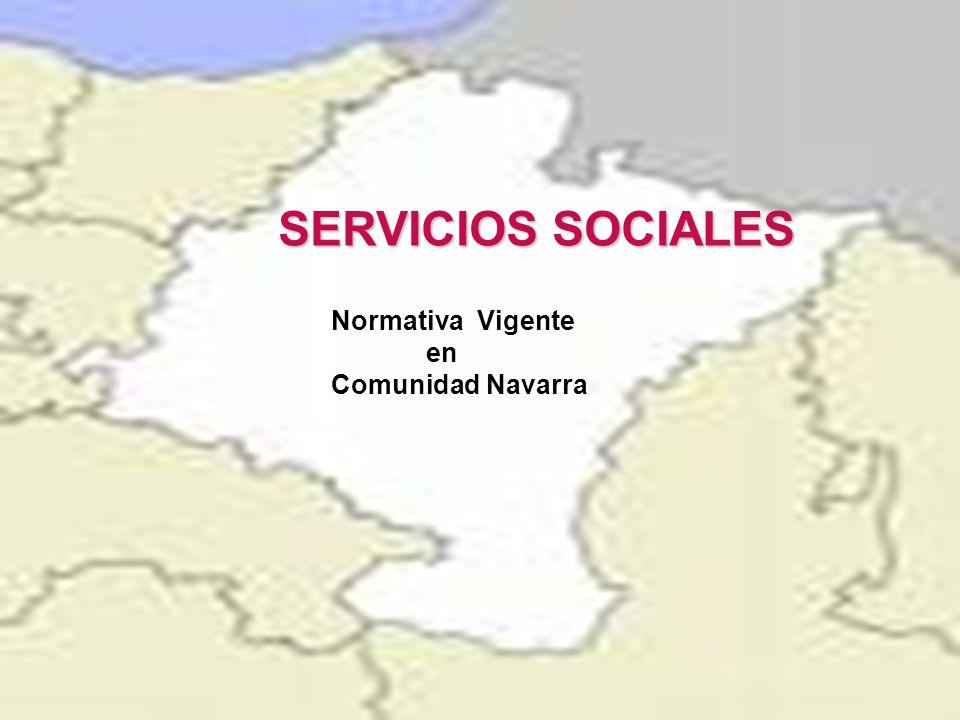SERVICIOS SOCIALES Normativa Vigente en Comunidad Navarra
