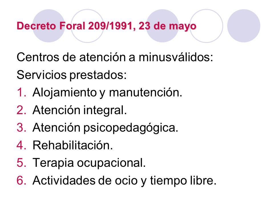 Centros de atención a minusválidos: Servicios prestados: