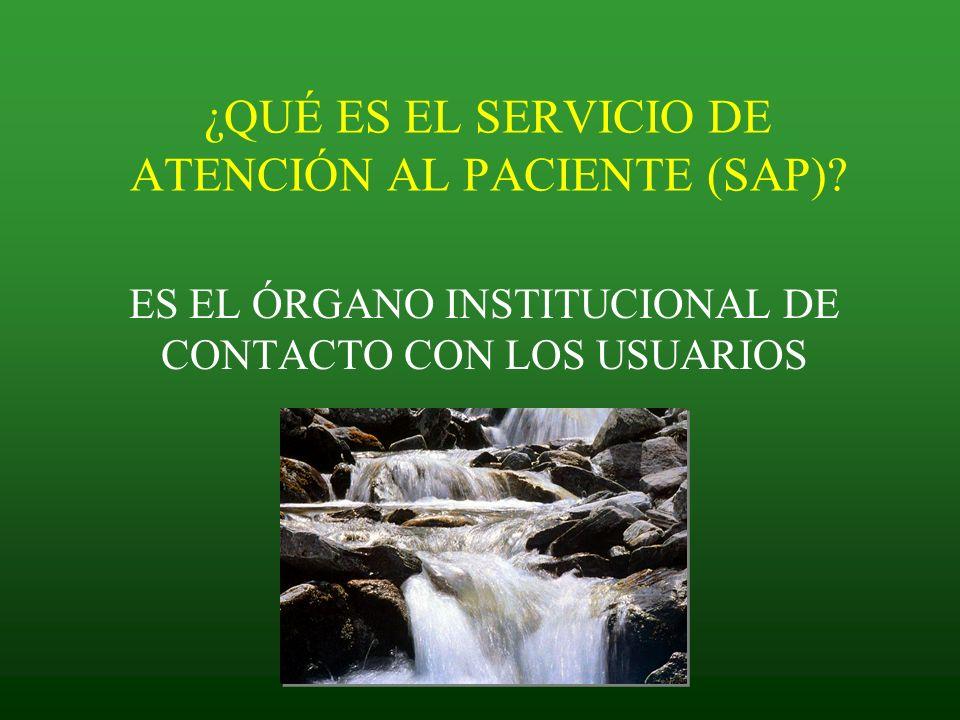 ¿QUÉ ES EL SERVICIO DE ATENCIÓN AL PACIENTE (SAP)