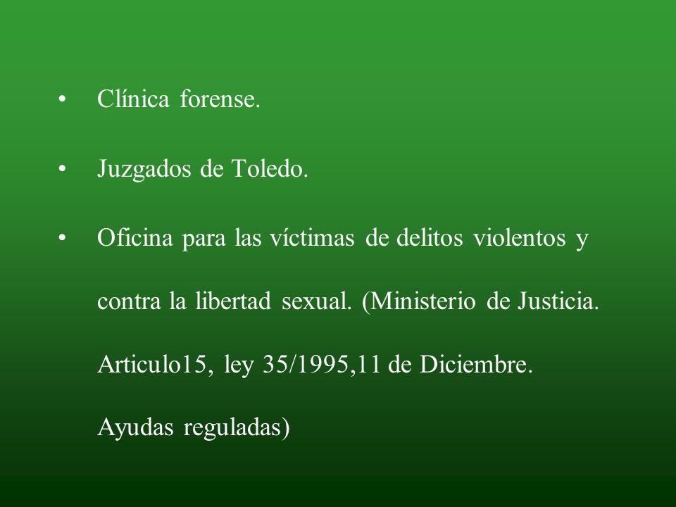 Clínica forense. Juzgados de Toledo.