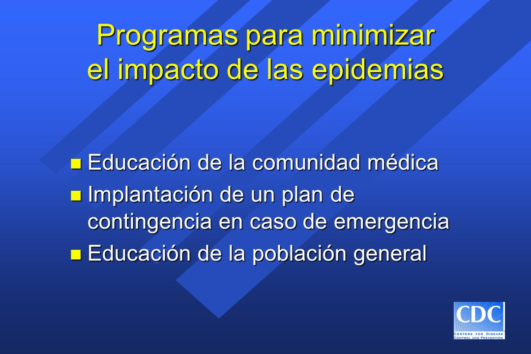 Programas para minimizar el impacto de las epidemias