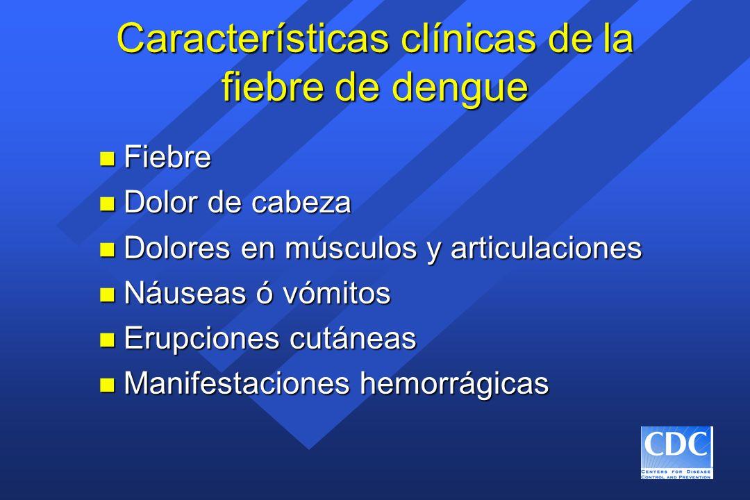 Características clínicas de la fiebre de dengue