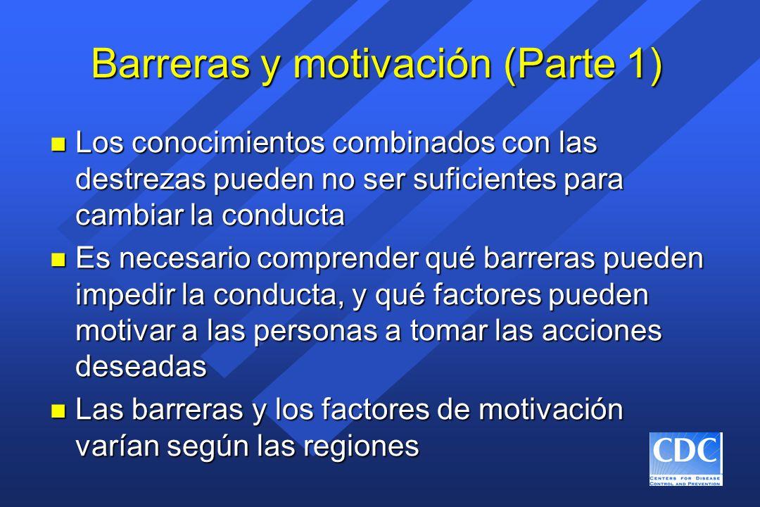 Barreras y motivación (Parte 1)