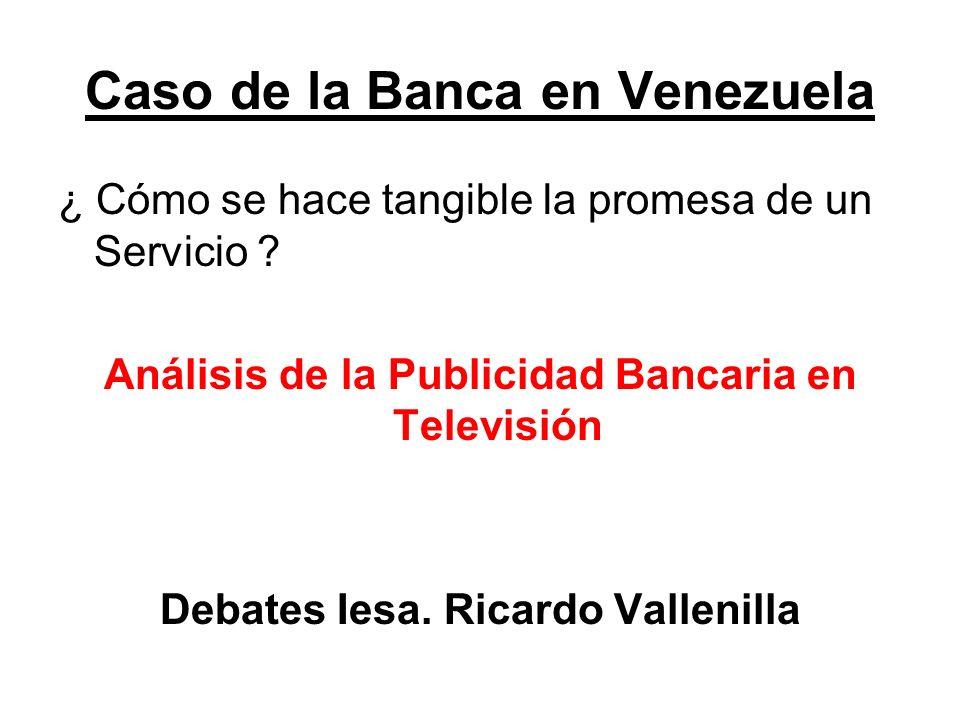 Caso de la Banca en Venezuela