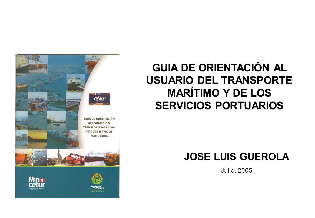 GUIA DE ORIENTACIÓN AL USUARIO DEL TRANSPORTE MARÍTIMO Y DE LOS SERVICIOS PORTUARIOS