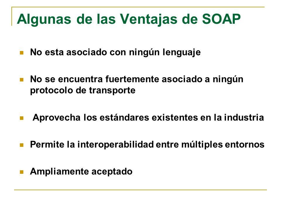Algunas de las Ventajas de SOAP