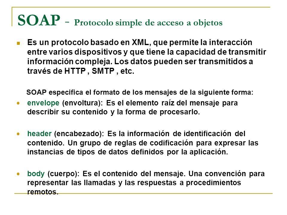 SOAP - Protocolo simple de acceso a objetos