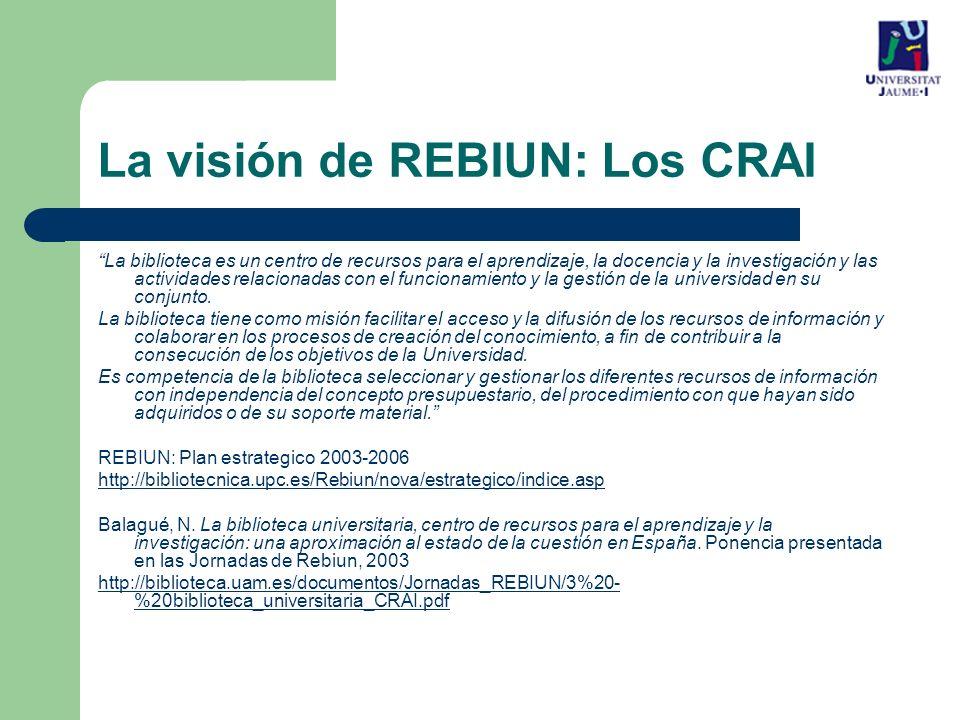 La visión de REBIUN: Los CRAI