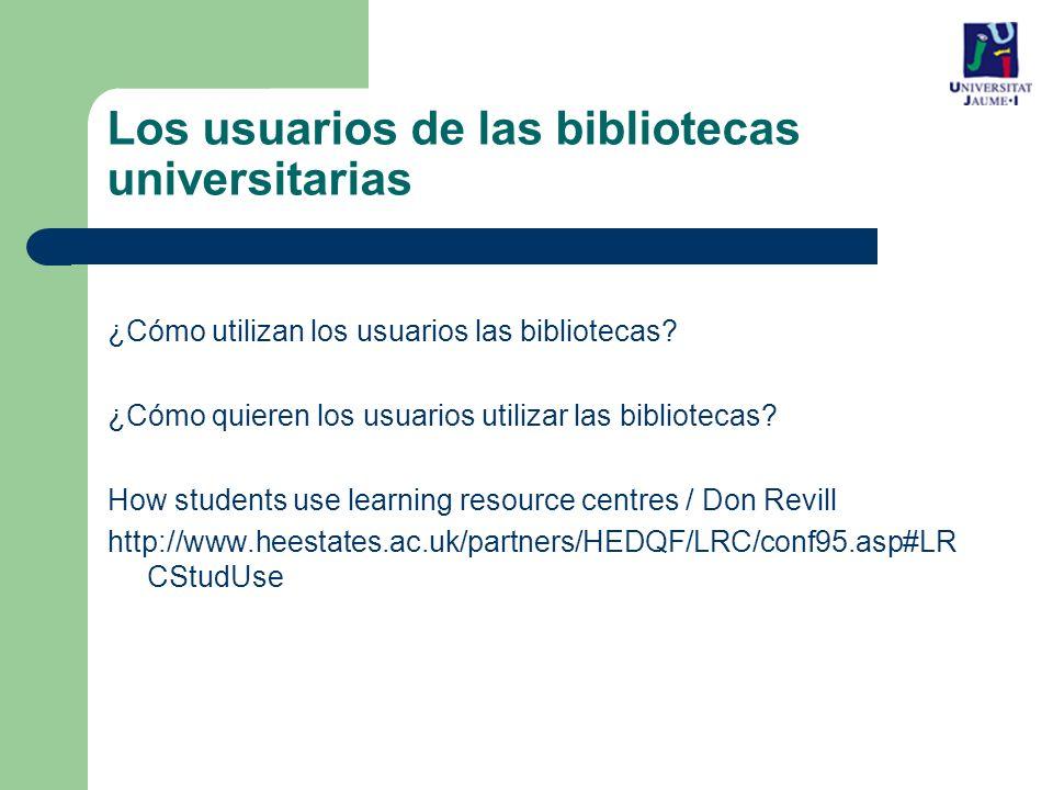 Los usuarios de las bibliotecas universitarias