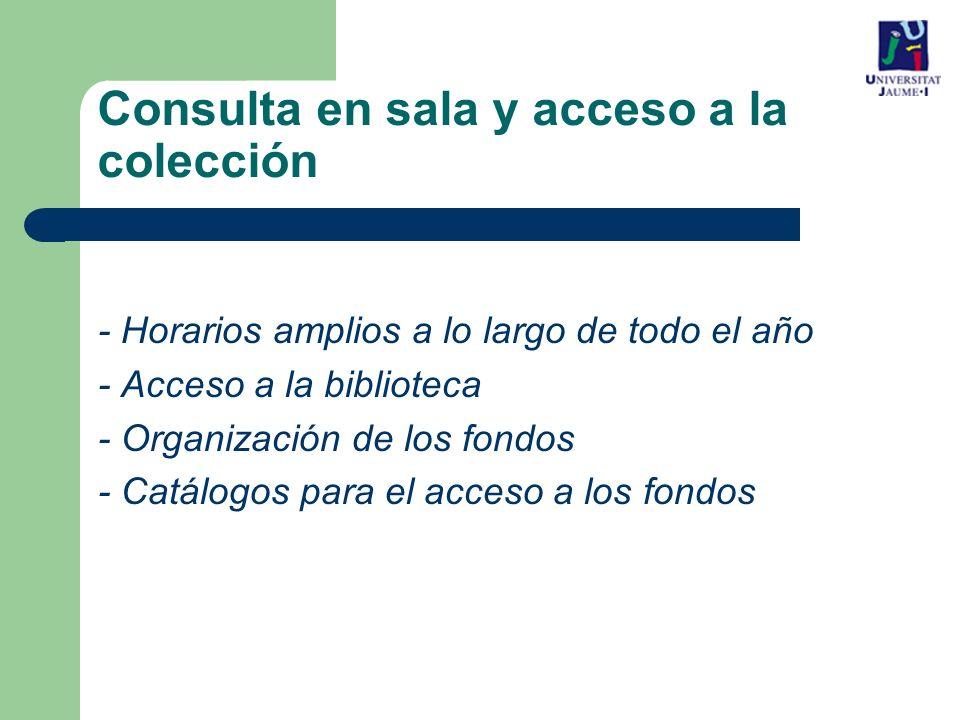 Consulta en sala y acceso a la colección